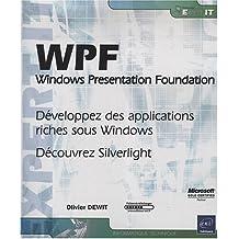 WPF - Windows Presentation Foundation - Développez des applications riches sous Windows