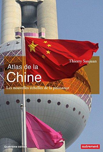 Atlas de la Chine (Atlas Monde) par Thierry Sanjuan