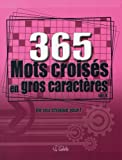 365 MOTS CROISES GROS CARAC N4