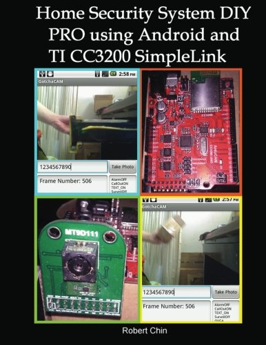 Home Security System DIY PRO using Android and TI CC3200 SimpleLink