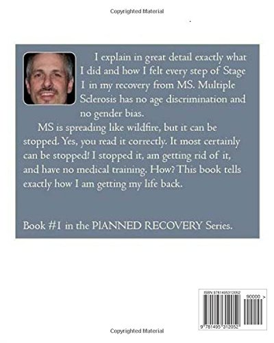 Stopping MS: Stage 1 - Symptom Control: Volume 1 (Planned Recovery)