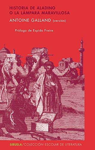 Historia de Aladino o la lámpara maravillosa: 28 (Colección Escolar)