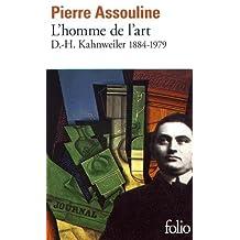 L'Homme de l'art : D.-H. Kahnweiler, 1884-1979