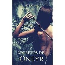 Secretos de Oneyr (Spanish Edition)
