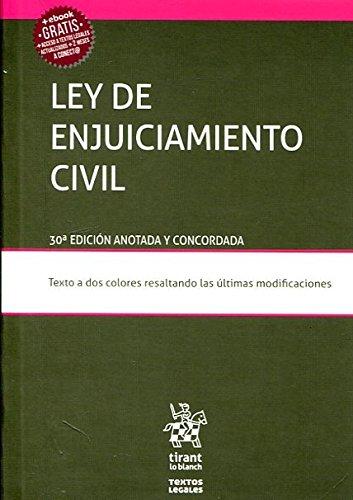 Ley de Enjuiciamiento Civil 30ª Edición 2017 (Textos Legales) por Juan Montero Aroca