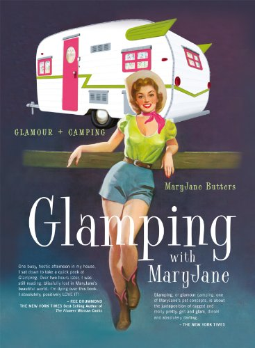 Glamping with Mary Jane: Glamour + Camping (English Edition)