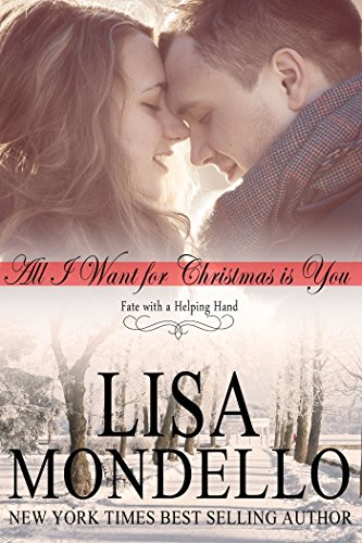 All I Want for Christmas is You (Fate with a Helping Hand Book 1)