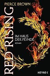 Red Rising - Im Haus der Feinde: Red-Rising-Trilogie 02