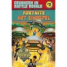 Fortnite - Het eindspel (Gevangen in Battle Royale Book 3)
