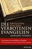 Die verbotenen Evangelien: Apokryphe Schriften - Jürgen Werlitz