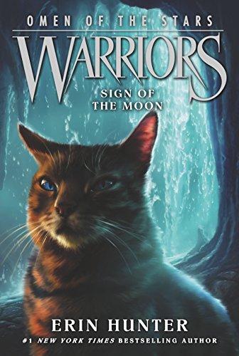 Warriors: Omen of the Stars #4: Sign of the Moon por Erin Hunter