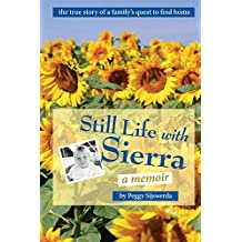 Still Life with Sierra: A family's quest to find home (English Edition)