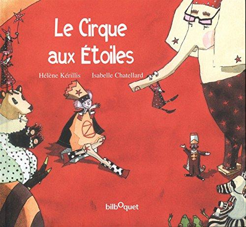Le Cirque aux Etoiles par Hélène Kérillis