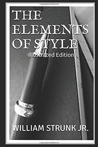 The Elements of Style -Illustrated Edition