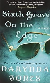 Sixth Grave on the Edge  by Darynda Jones par Darynda Jones