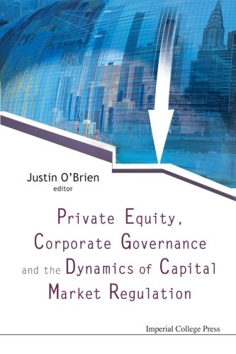 private-equity-corporate-governance-and-the-dynamics-of-capital-market-regulation
