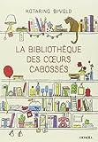 Bibliothèque des coeurs cabossés (La) | Bivald, Katarina (1983-....)