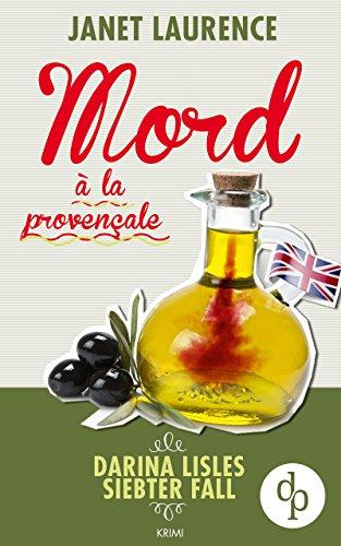 mord--la-provenale-frauenkrimi-cosy-crime-darina-lisle-krimi-reihe-7
