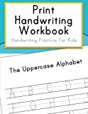 Print Handwriting Workbook: Handwriting Practice for Kids