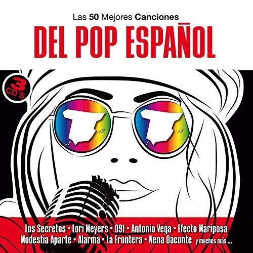 Las 50 Mejores Canciones Del Pop Español