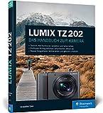 LUMIX TZ202: Das Handbuch zur Kamera