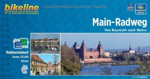 Bikeline Radtourenbuch: Main-Radweg: Von Bayreuth nach Mainz. 1:75.000, wetterfest/reißfest