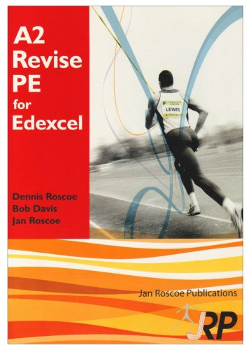 A2 Revise PE for Edexcel + Free CD-ROM: A Level Physical Education Student Revision Guide Endorsed by Edexcel: Physical Education and Sport Advanced ... and Answers (AS/A2 Revise PE Series)