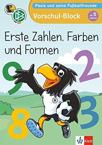 Klett Mein Vorschul-Block mit Paule Erste Zahlen, Farben und Formen ab 5 Jahren (Paule und seine Fußballfreunde)