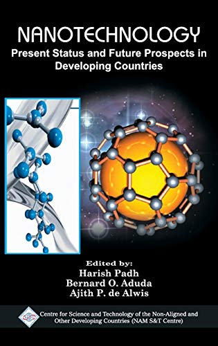 Nanotechnology: Present Status and Future Prospects in Developing Countries/Nam S&T Centre