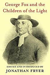 George Fox and the Children of the Light