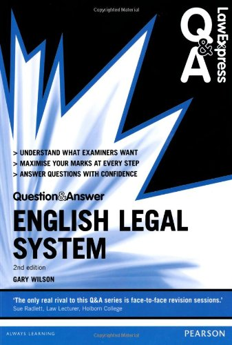Law Express Question and Answer: English Legal System 2nd edn (Law Express Questions & Answers)