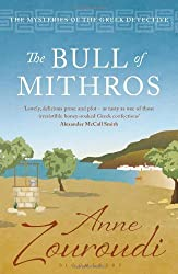 The Bull of Mithros (Mysteries of/Greek Detective 6) by Anne Zouroudi (2013-06-06)