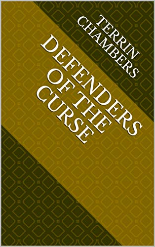 Defenders Of The Curse (Finnish Edition) por Terrin Chambers