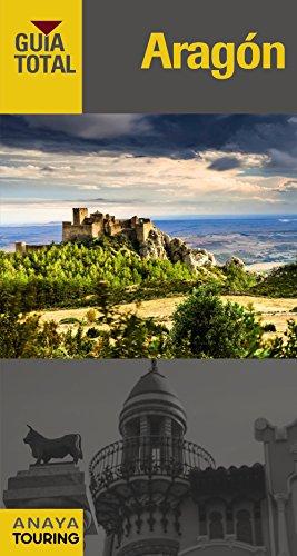 Aragón. Guía Total (Guía Total - España) por J. Ramón Marcuello Calvín