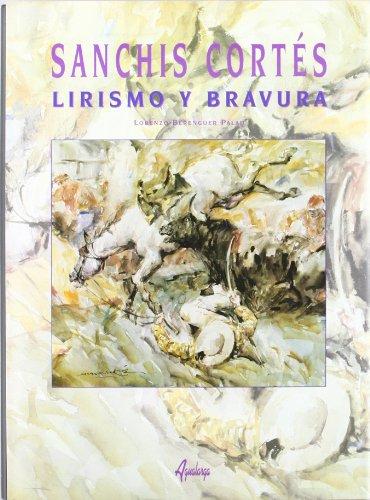 Sanchis Cortes - Lirismo Y Bravura