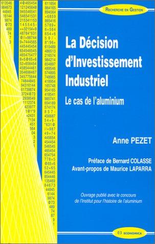 La décision d'investissement industriel par Anne Pezet