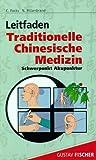 Leitfaden Traditionelle Chinesische Medizin