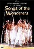 Songs of the Wanderers /  Cloud Gate Dance Theatre of Taiwan [Import USA Zone 1]