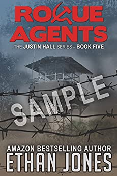 Rogue Agents (Justin Hall # 5) - Special Preview: The First 50 Pages (English Edition) par [Jones, Ethan]