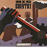 Steeltown (Bonus Track Edition / Remastered)