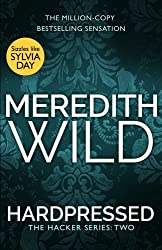 Hardpressed: (The Hacker Series, Book 2) by Meredith Wild (2015-07-30)