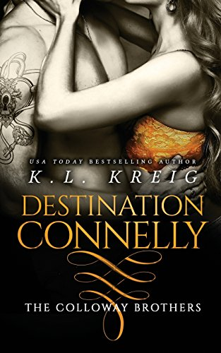 Destination Connelly: Volume 4 (The Colloway Brothers)