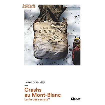 Crashs au Mont-Blanc: La fin des secrets ?