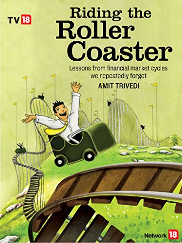 Riding The Roller Coaster: Lessons from financial market cycles we repeatedly forget (English Edition) (Coaster Stock)