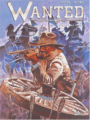 Wanted, tome 2 : Le canyon de La Muerte