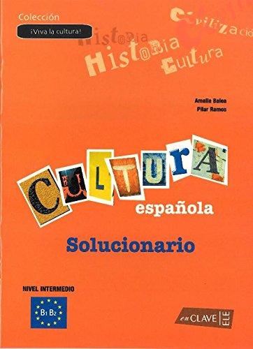 ¡Viva la Cultura! en España - Solucionario