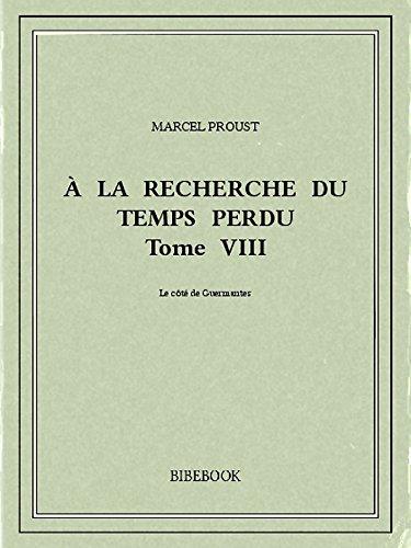 À la recherche du temps perdu VIII por Marcel Proust