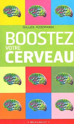 Boostez votre cerveau