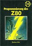 Programmieren des Z 80 - Rodnay Zaks