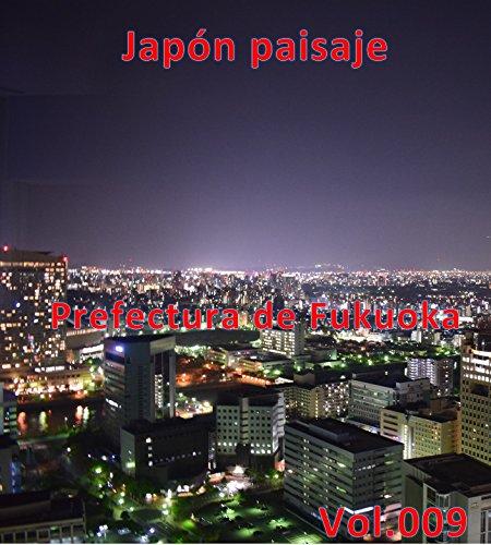 Descargar Libro Japón paisaje Vol.009 de m fuji